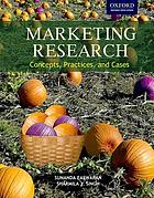 Marketing research : concepts, practices, and cases