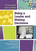 Being a leader and making decisions