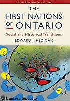 The First Nations of Ontario : social and historical transitions