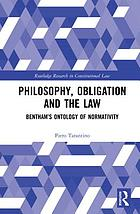 Philosophy, obligation and the law : Bentham's ontology of normativity