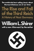 The rise and fall of the Third Reich : a history of Nazi Germany.