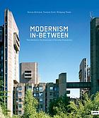 Modernism in-between. The syncretic architectures of socialist Yugoslavia