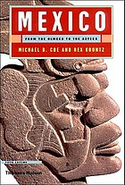 Mexico : from the Olmecs to the Aztecs