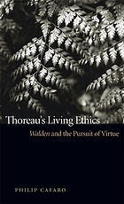 Thoreau's living ethics : Walden and the pursuit of virtue