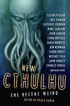 New Cthulhu : the recent weird