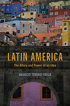 Latin America : the allure and power of an idea