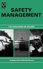 Safety management : the challenge of change