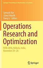 Operations research and optimization : FOTA 2016, Kolkata, India, November 24-26