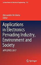 Applications in electronics pervading industry, environment and society : APPLEPIES 2017