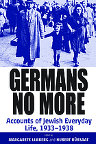 Germans no more : accounts of Jewish everyday life, 1933-1938