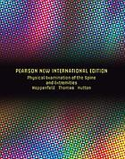 Physical examination of the spine and extremities: pearson new internationa.
