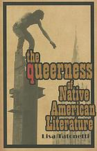 The queerness of Native American literature indigenous Americas