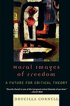 Moral images of freedom : a future for critical theory