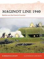 Maginot Line 1940 : battles on the French frontier