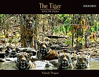 The tiger : soul of India