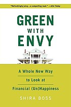 Green with envy : a whole new way to look at financial (un)happiness
