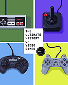 The ultimate history of video games : from Pong to Pokémon and beyond : the story behind the craze that touched our lives and changed the world