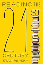 Reading the 21st century : books of the decade, 2000-2009