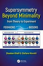 Supersymmetry beyond minimality : from theory to experiment