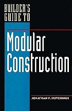 Builder's guide to modular construction