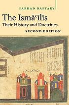 The Ismāʻı̄lı̄s : their history and doctrines