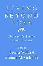 Living beyond loss : death in the family