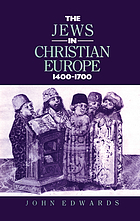 The Jews in Christian Europe, 1400-1700