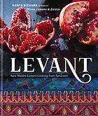 Levant : new Middle Eastern cooking from Tanoreen