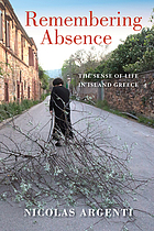Remembering absence : the sense of life in island Greece