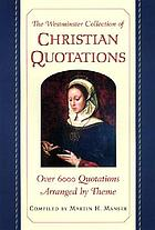 The Westminster collection of Christian quotations