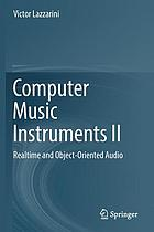 Computer music instruments II : realtime and object-oriented audio