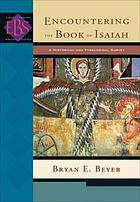 Encountering the book of Isaiah : a historical and theological survey