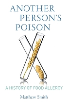 Another person's poison : a history of food allergy