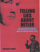 Telling lies about Hitler : the Holocaust, history and the David Irving trial