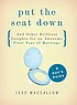 Put the seat down and other brilliant insights... by  Jess MacCallum