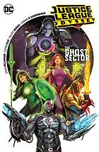Justice League odyssey Vol. 1, The ghost sector