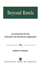 Beyond Rawls : an analysis of the concept of political liberalism
