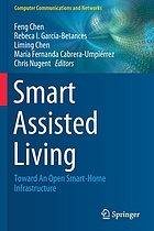 Smart assisted living : toward an open smart-home infrastructure