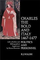 Charles the Bold and Italy : politics and personnel