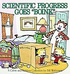 Calvin and Hobbes. [6], Scientific progress goes