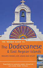 The Dodecanese and the East Aegean islands : [includes Rhodes, Kós, Sámos and Lésvos]