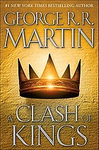 A clash of kings : a song of fire and ice [book 2]
