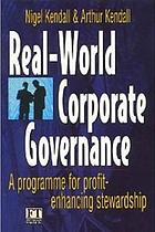 Real-world corporate governance : a programme for profit-enhancing stewardship