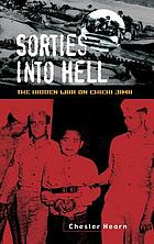Sorties into hell : the hidden war on Chichi Jima