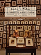 Staging the archive : art and photography in the age of new media