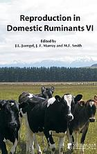 Reproduction in domestic ruminants VI