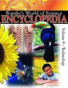 Rourke's world of science encyclopedia. Volume 9, Technology