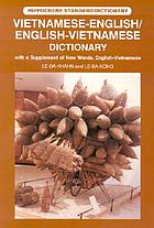 Vietnamese-English and English-Vietnamese dictionary : with a supplement of new words English-Vietnamese