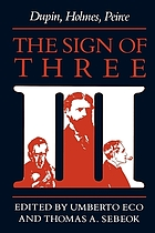 The Sign of three : Dupin, Holmes, Peirce