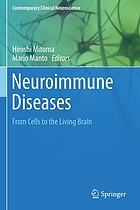 Neuroimmune diseases : from cells to the living brain